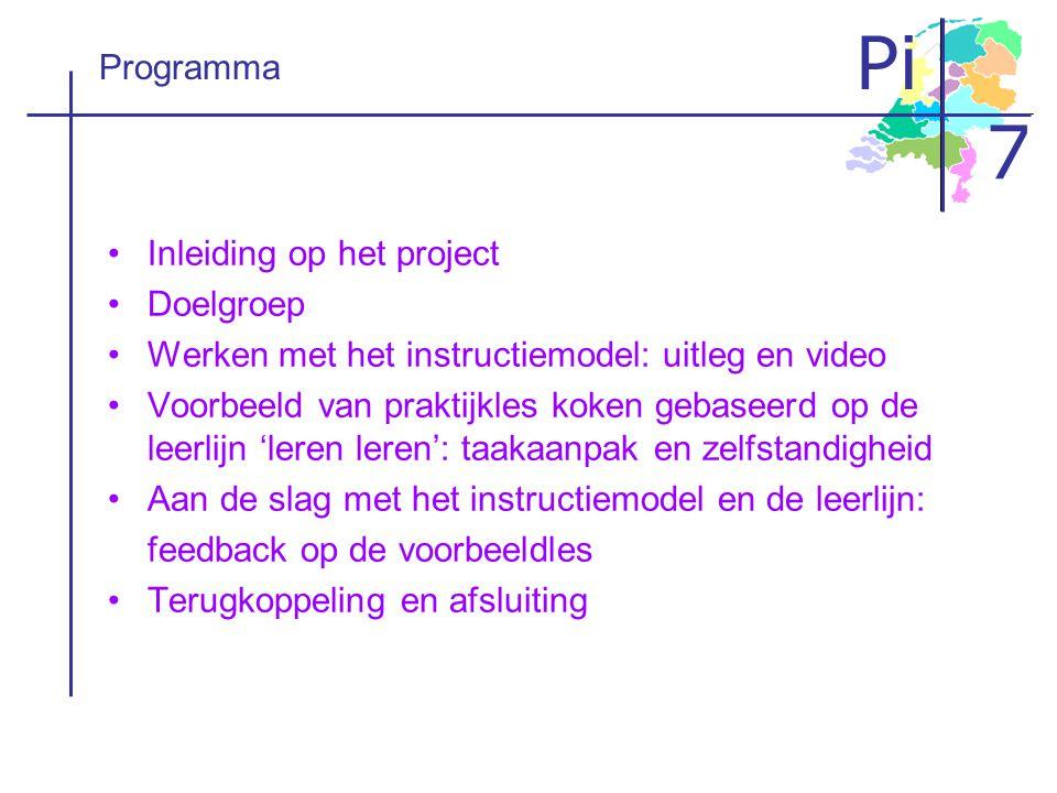 Programma Inleiding op het project. Doelgroep. Werken met het instructiemodel: uitleg en video.