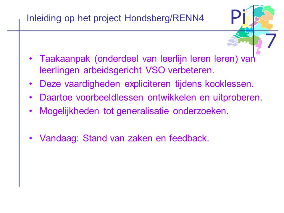 Inleiding op het project Hondsberg/RENN4