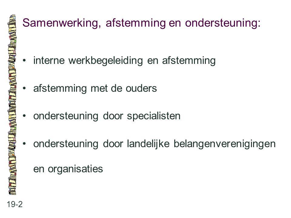 Samenwerking, afstemming en ondersteuning: