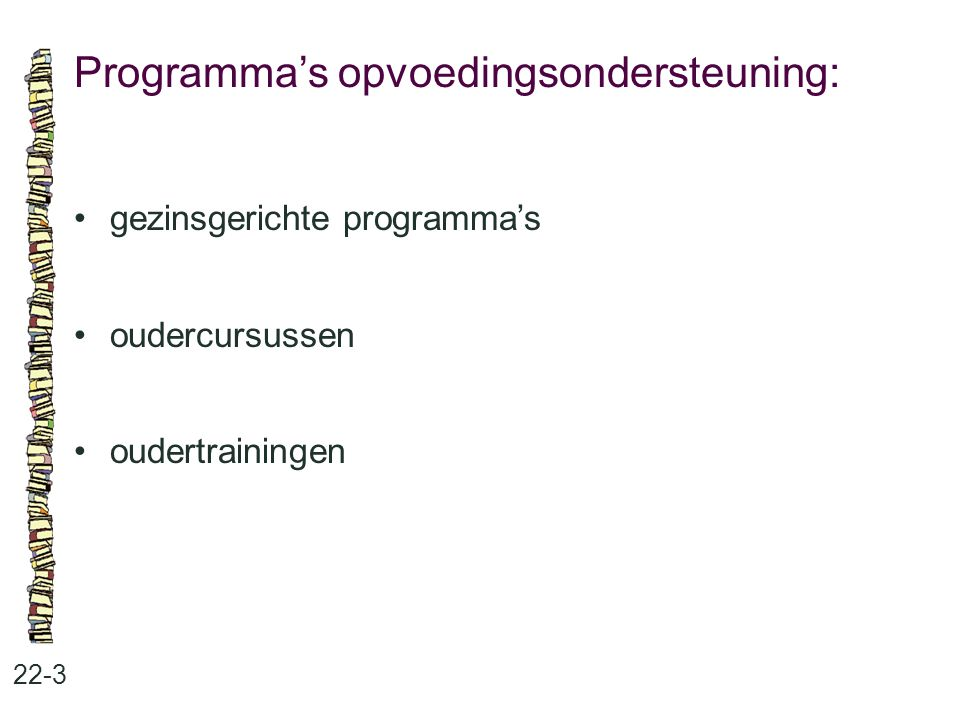 Programma's opvoedingsondersteuning:
