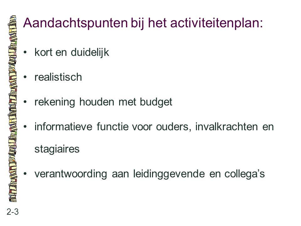 Aandachtspunten bij het activiteitenplan: