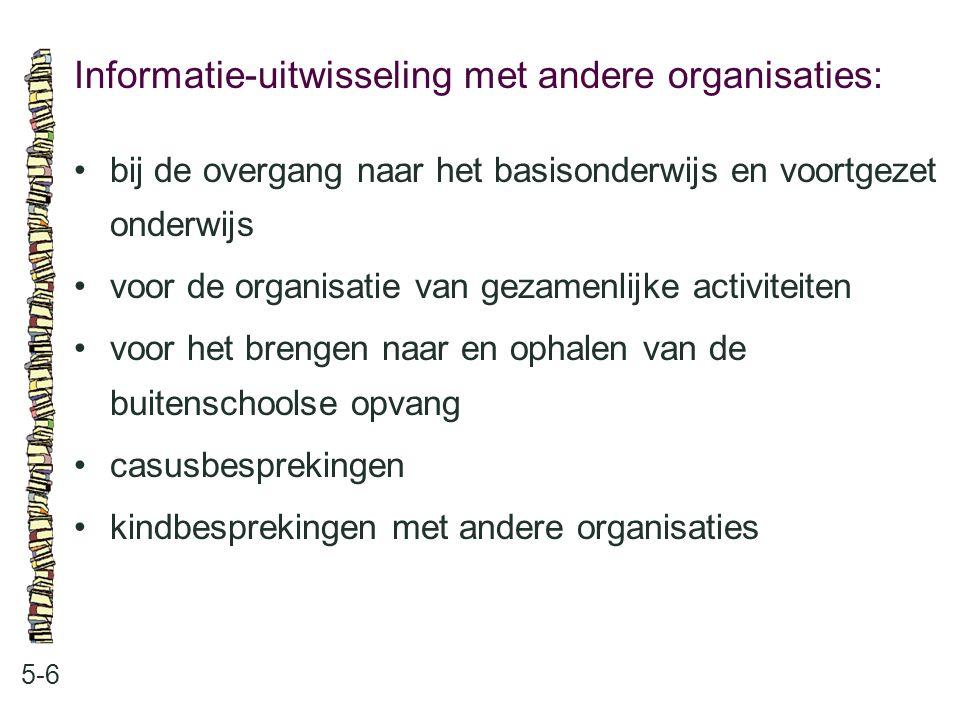 Informatie-uitwisseling met andere organisaties: