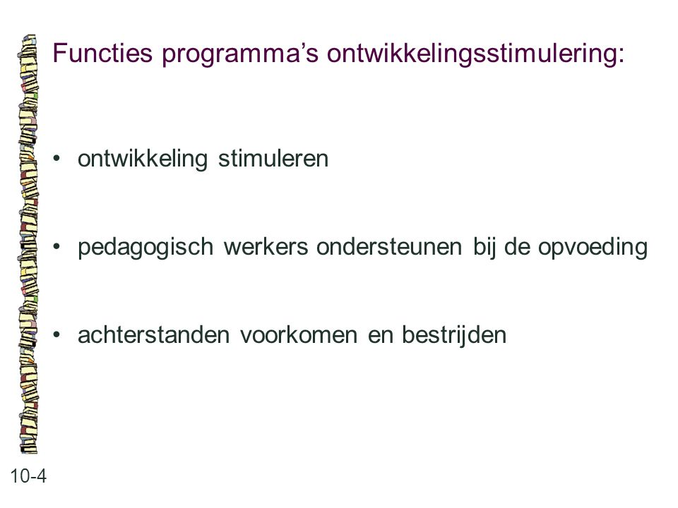 Functies programma's ontwikkelingsstimulering: