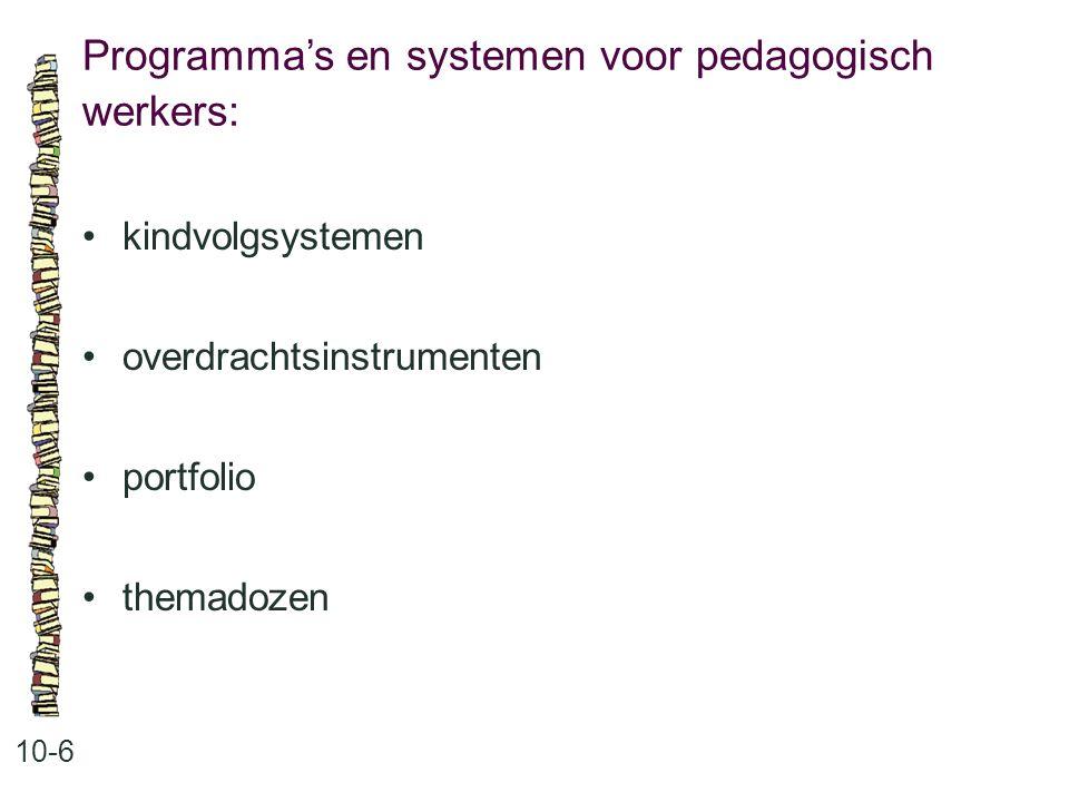 Programma's en systemen voor pedagogisch werkers: