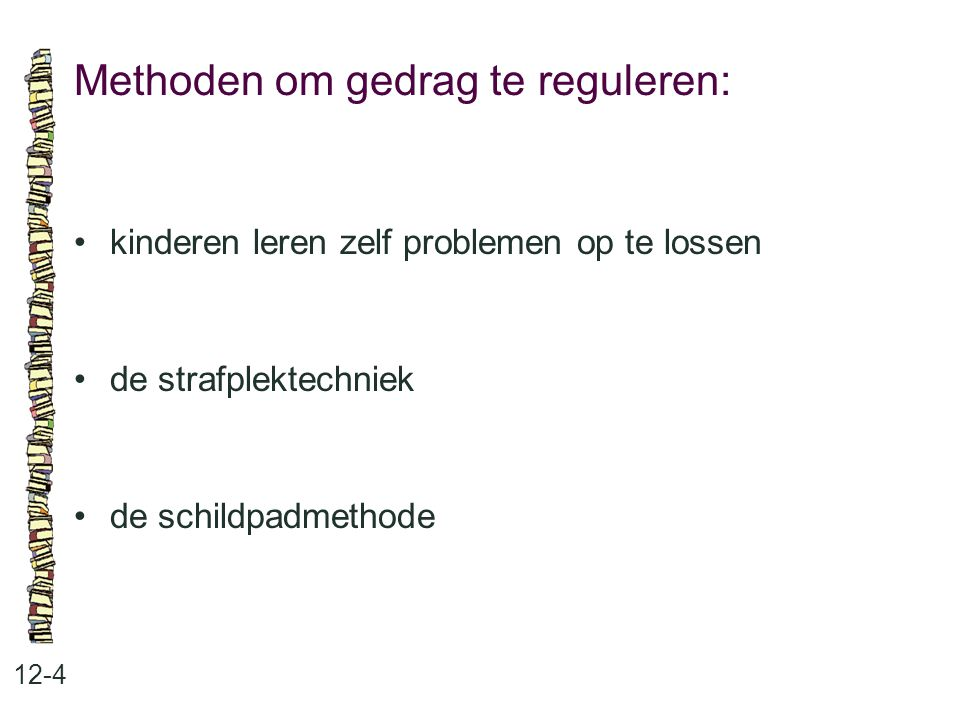 Methoden om gedrag te reguleren: