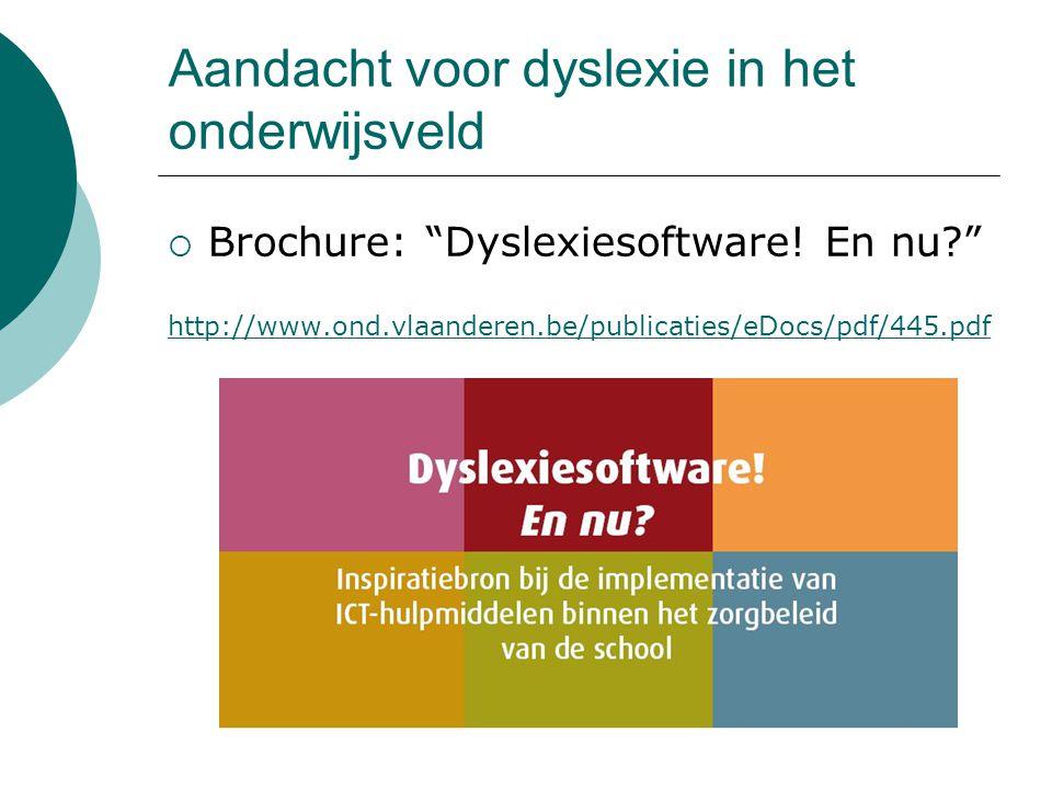Aandacht voor dyslexie in het onderwijsveld