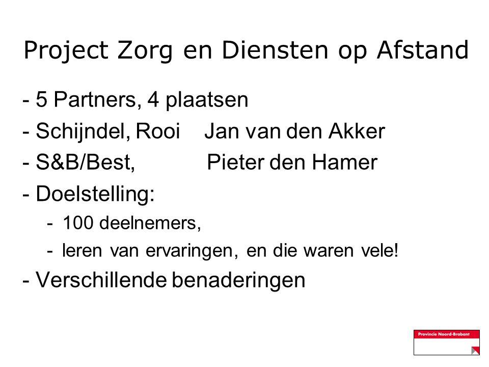 Project Zorg en Diensten op Afstand