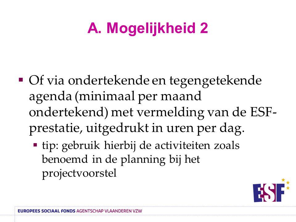 A. Mogelijkheid 2