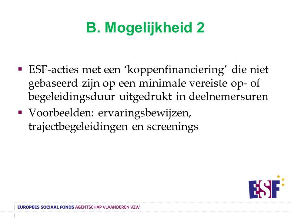 B. Mogelijkheid 2