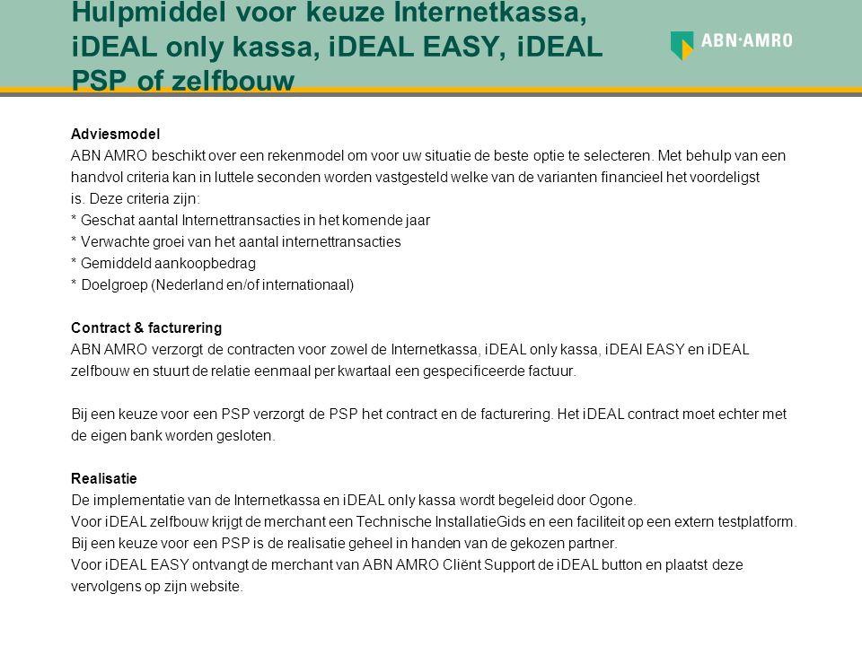 Hulpmiddel voor keuze Internetkassa, iDEAL only kassa, iDEAL EASY, iDEAL PSP of zelfbouw