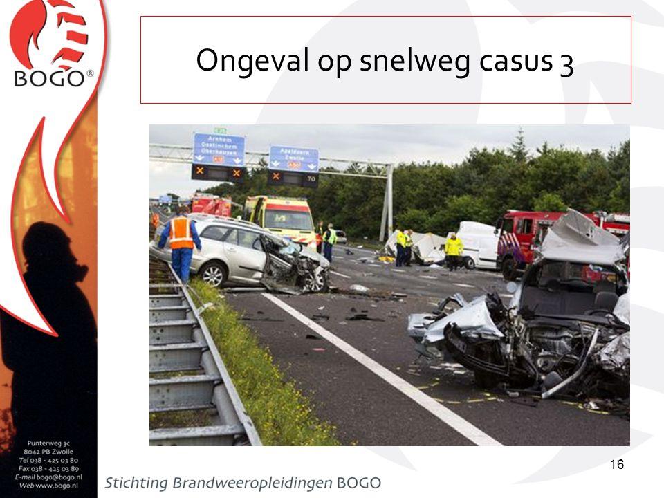 Ongeval op snelweg casus 3