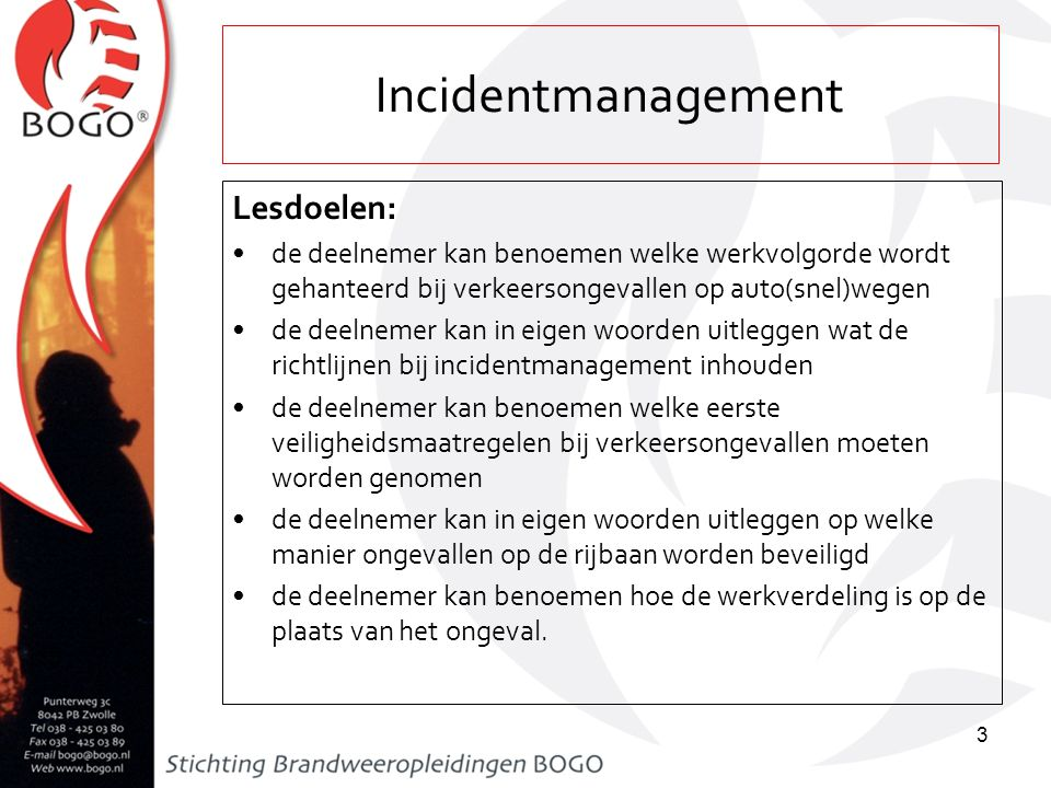 Incidentmanagement Lesdoelen: