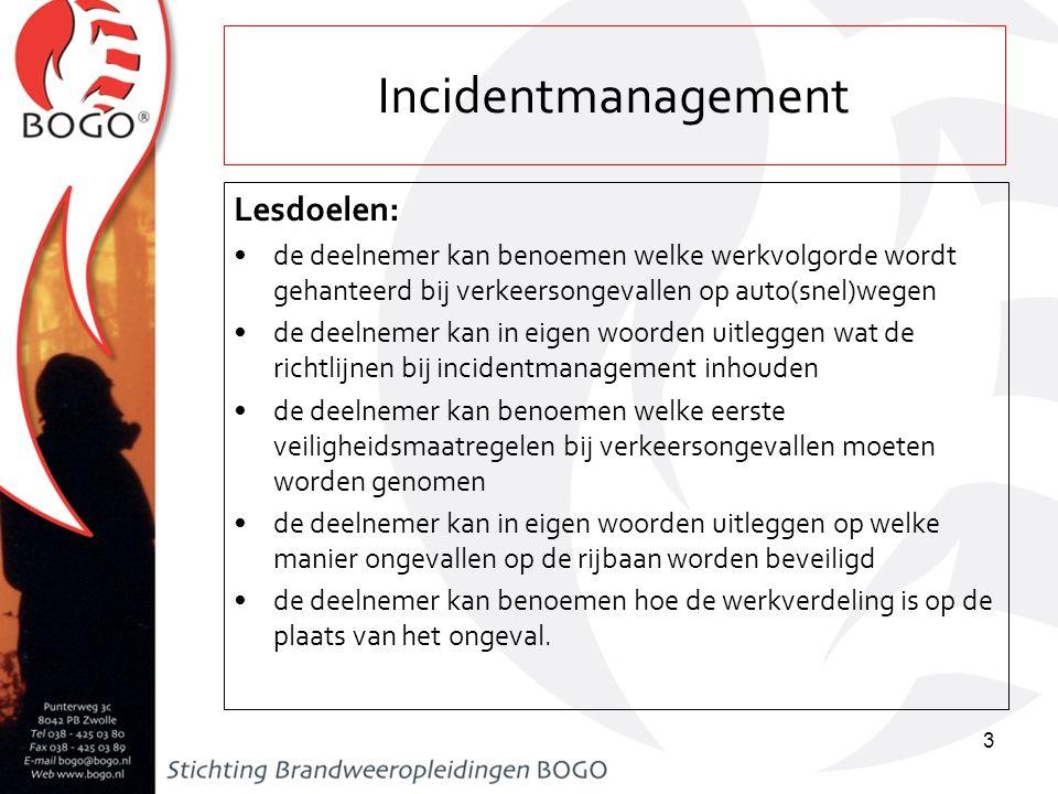 Incidentmanagement Lesdoelen: