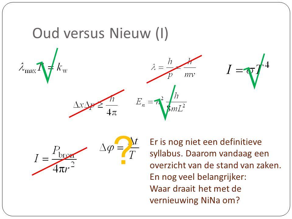 √ √ √ Oud versus Nieuw (I)