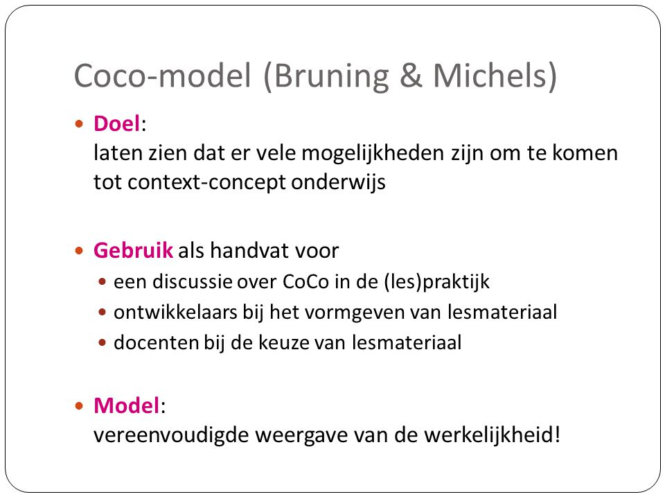 Coco-model (Bruning & Michels)