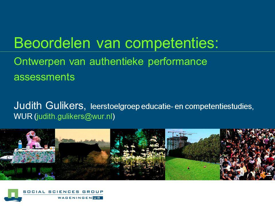 03/04/2017 Beoordelen van competenties: Ontwerpen van authentieke performance assessments.