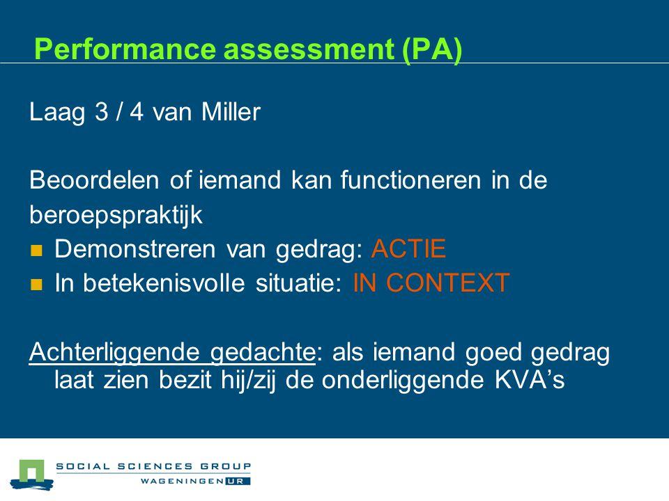Performance assessment (PA)