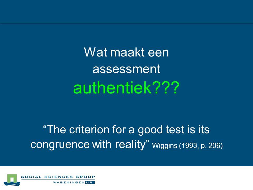 authentiek Wat maakt een assessment