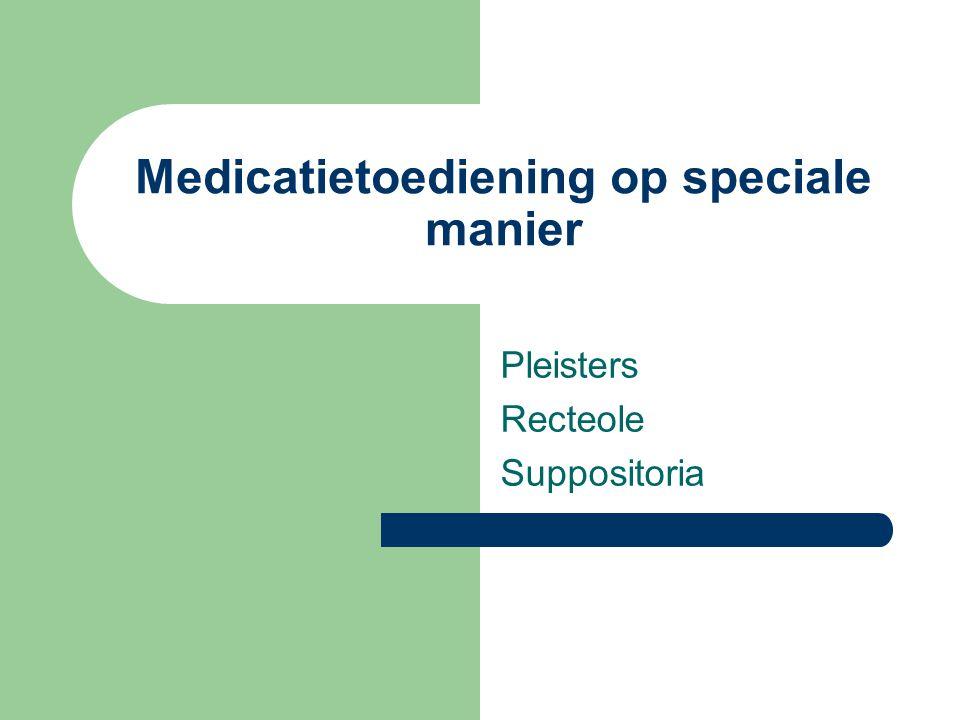 Medicatietoediening op speciale manier