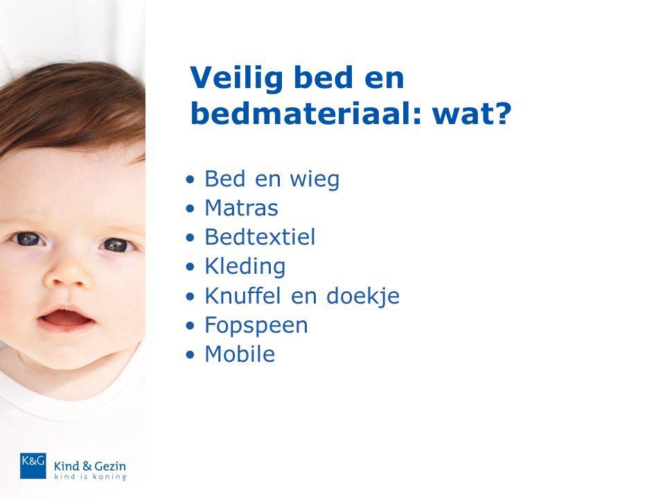 Veilig bed en bedmateriaal: wat