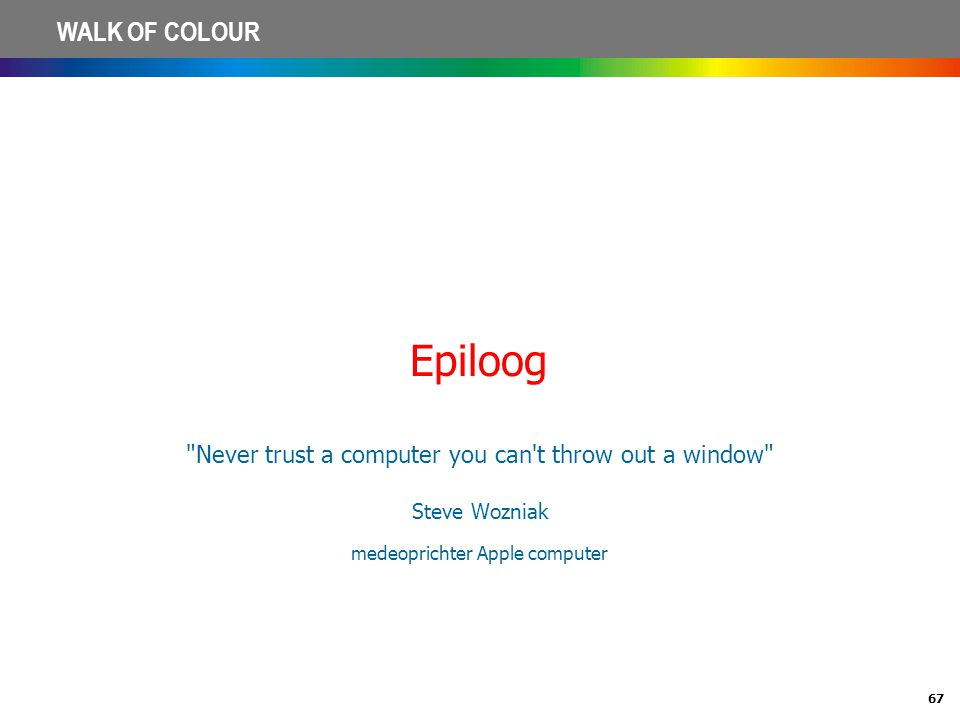 Epiloog Never trust a computer you can t throw out a window