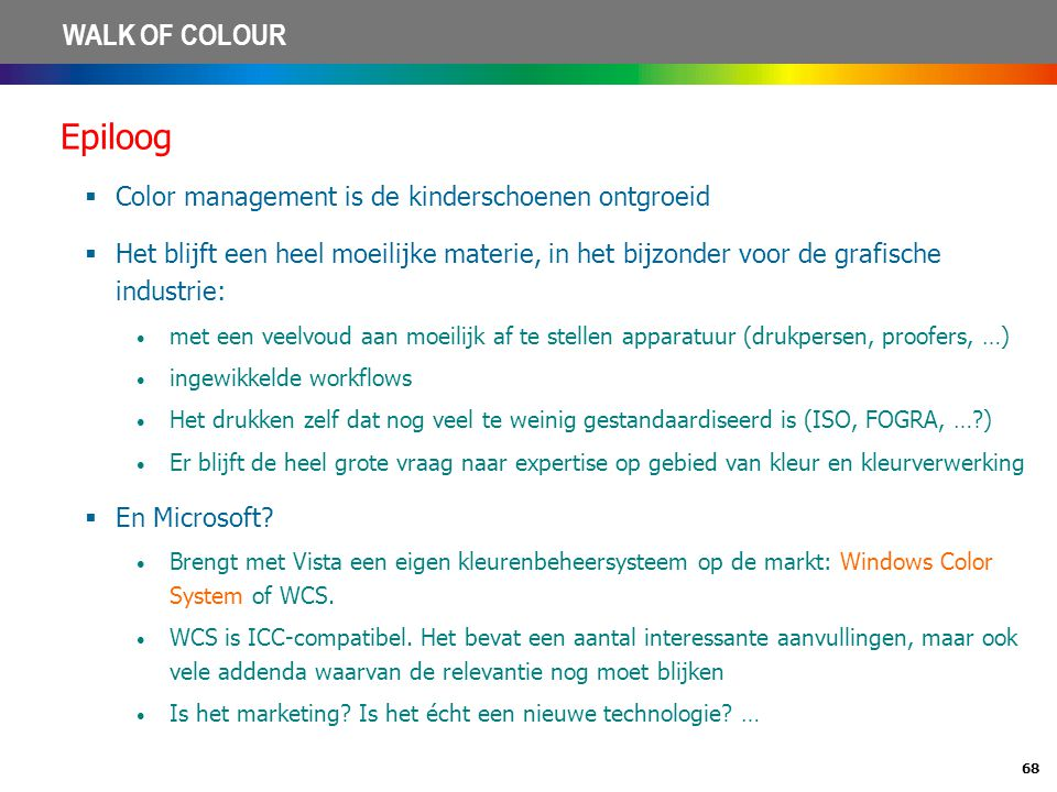 Epiloog Color management is de kinderschoenen ontgroeid