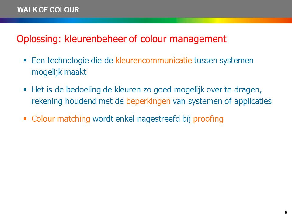 Oplossing: kleurenbeheer of colour management