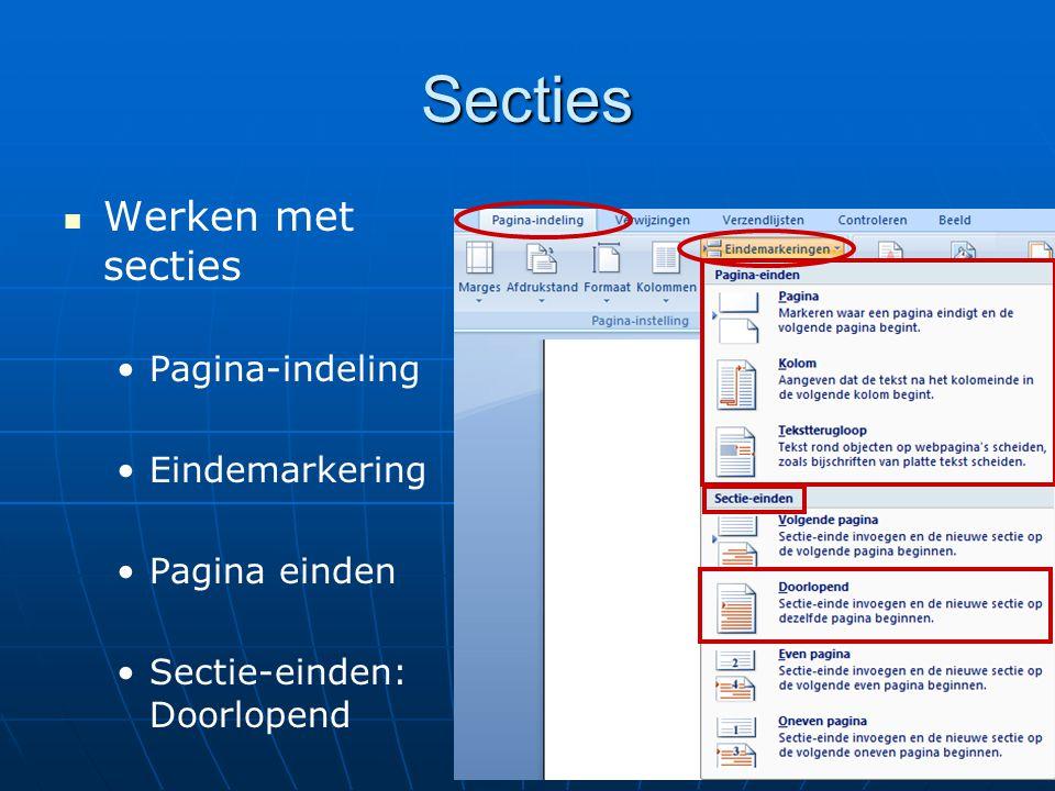 Secties Werken met secties Pagina-indeling Eindemarkering