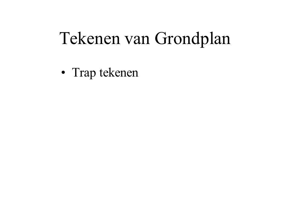 Tekenen van Grondplan Trap tekenen