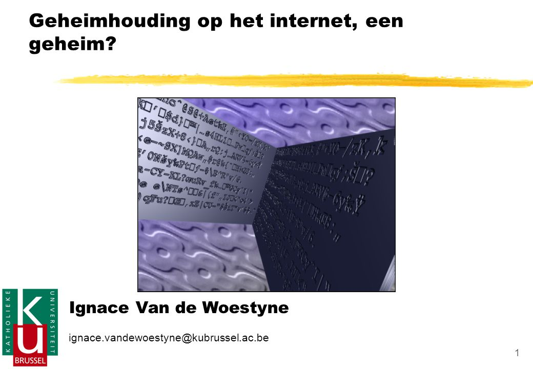 Geheimhouding op het internet, een geheim