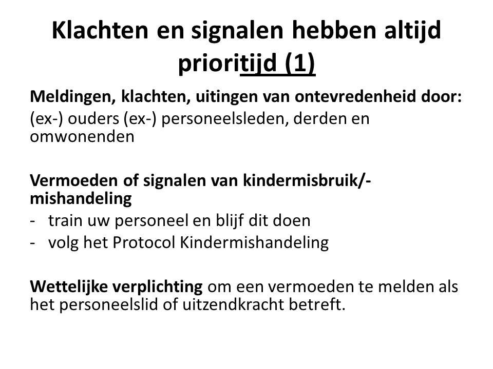 Klachten en signalen hebben altijd prioritijd (1)