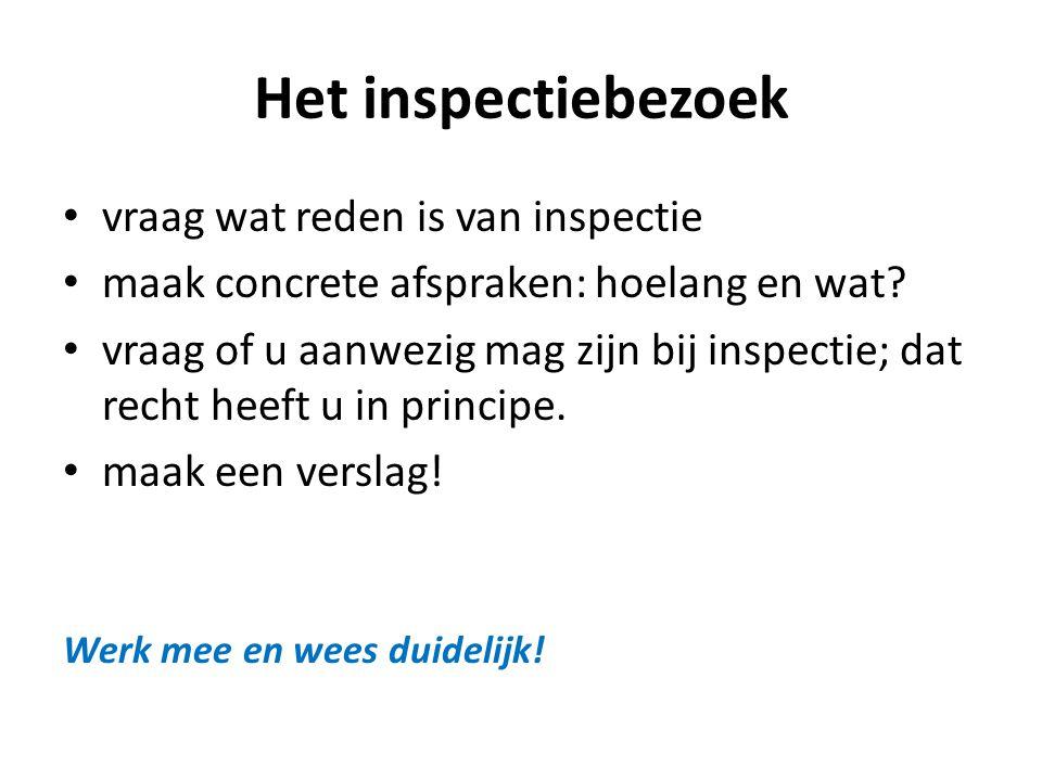 Het inspectiebezoek vraag wat reden is van inspectie