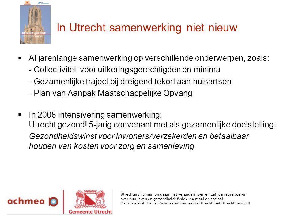 In Utrecht samenwerking niet nieuw