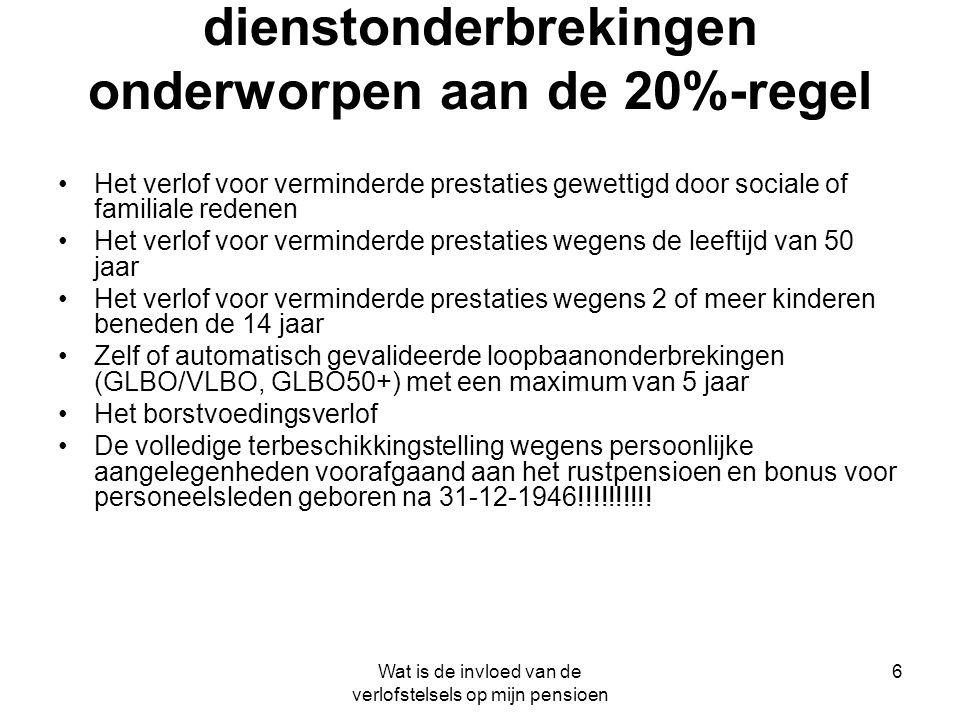dienstonderbrekingen onderworpen aan de 20%-regel