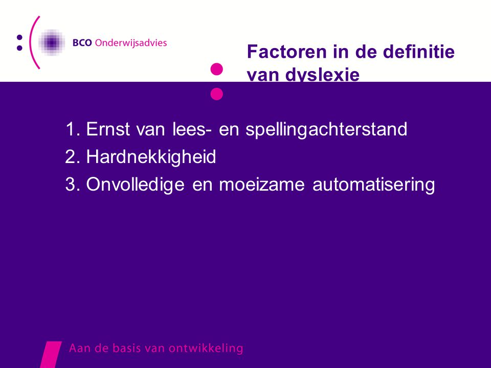Factoren in de definitie van dyslexie
