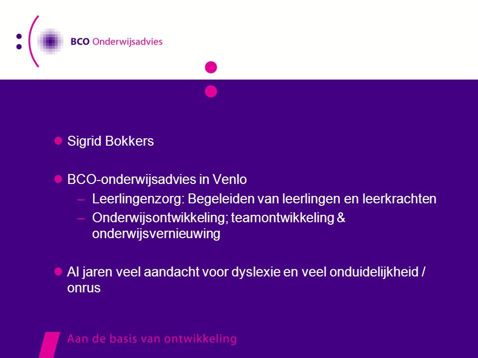 Sigrid Bokkers BCO-onderwijsadvies in Venlo. Leerlingenzorg: Begeleiden van leerlingen en leerkrachten.