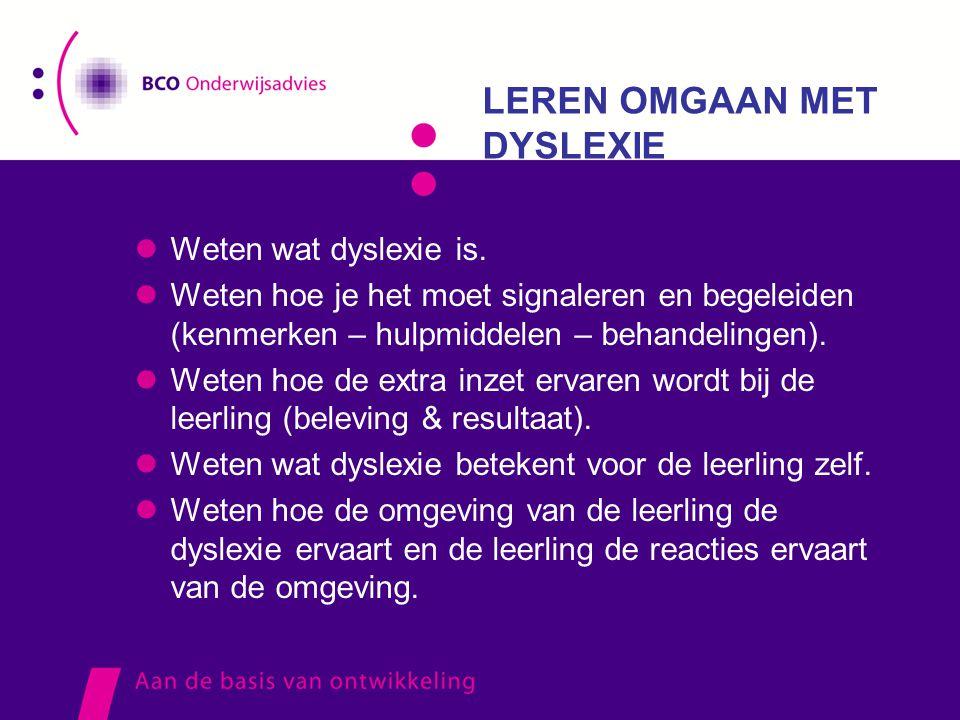 LEREN OMGAAN MET DYSLEXIE
