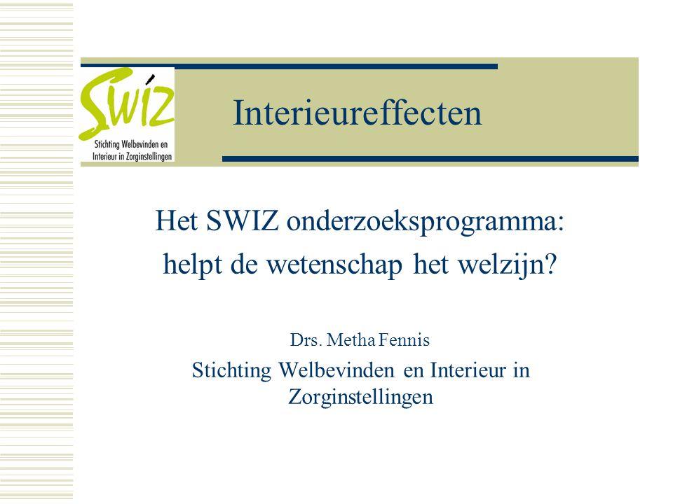 Interieureffecten Het SWIZ onderzoeksprogramma: