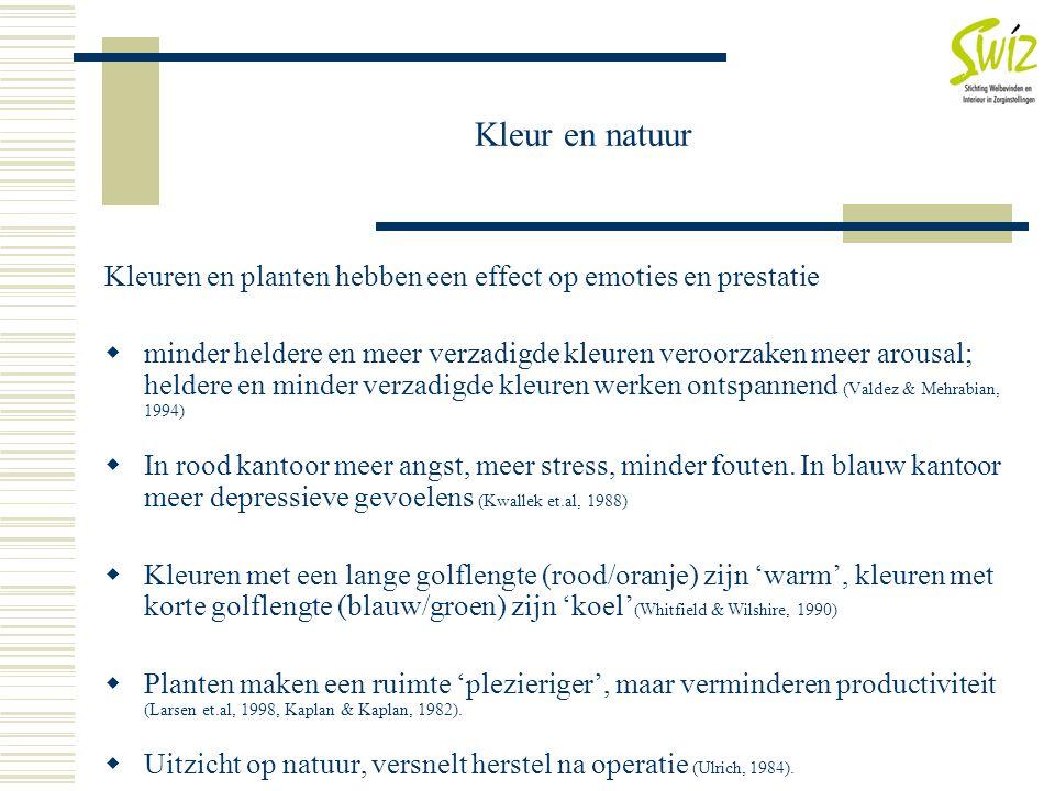 Kleur en natuur Kleuren en planten hebben een effect op emoties en prestatie.