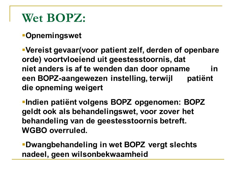 Wet BOPZ: Opnemingswet