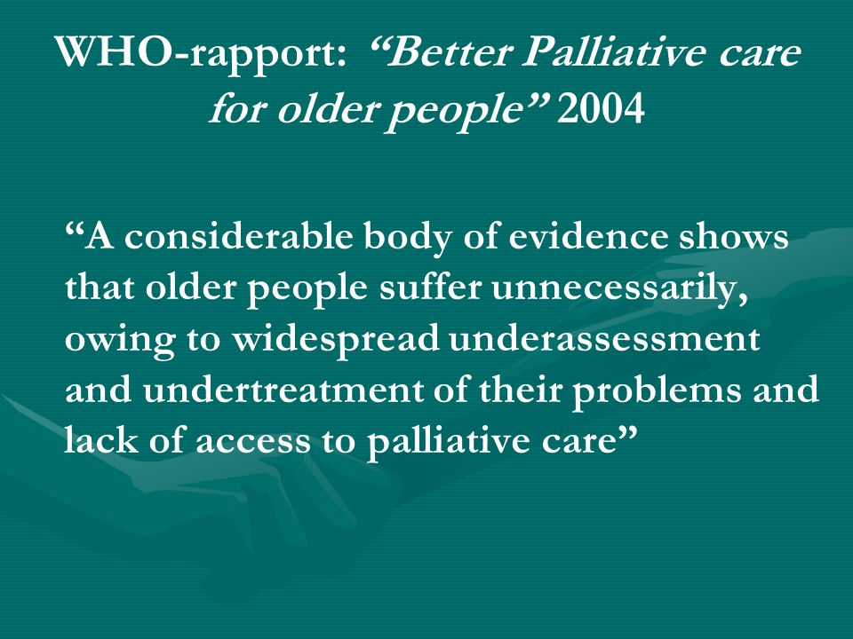 WHO-rapport: Better Palliative care for older people 2004