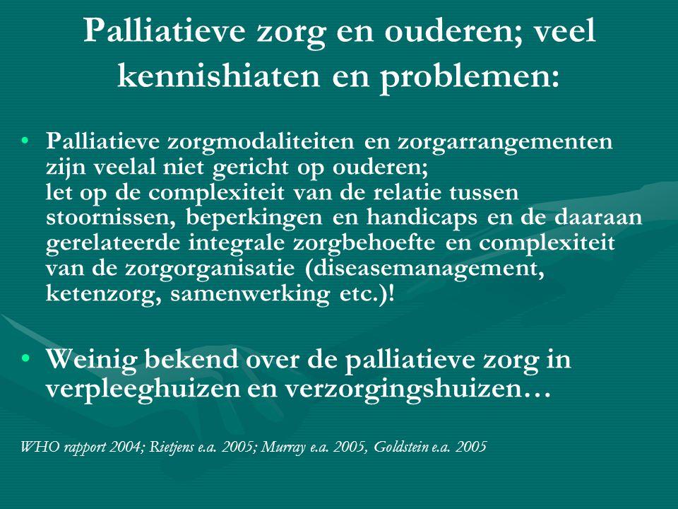 Palliatieve zorg en ouderen; veel kennishiaten en problemen: