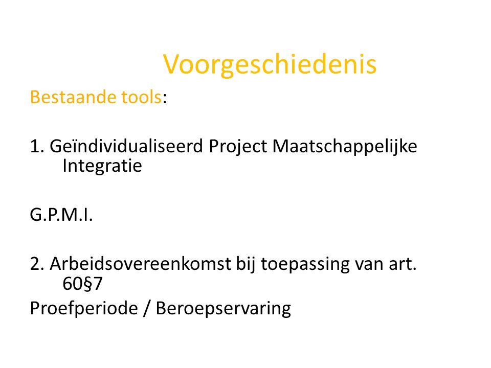 Voorgeschiedenis Bestaande tools: