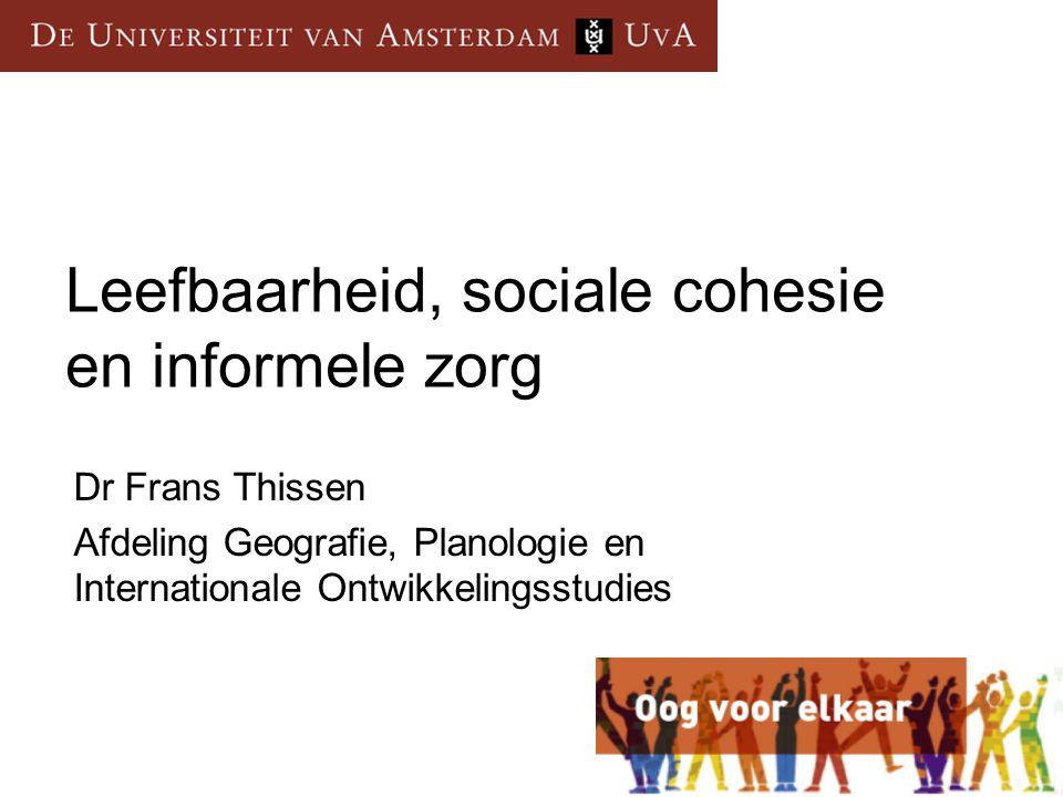 Leefbaarheid, sociale cohesie en informele zorg