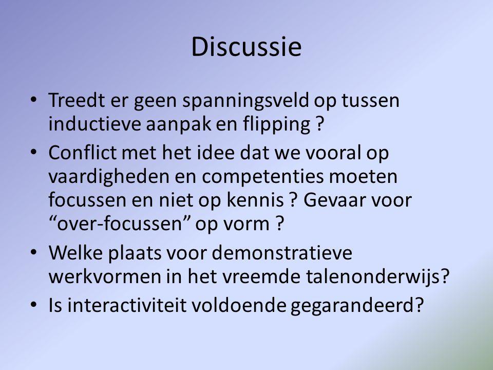 Discussie Treedt er geen spanningsveld op tussen inductieve aanpak en flipping
