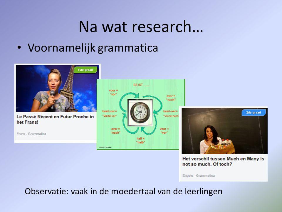 Na wat research… Voornamelijk grammatica