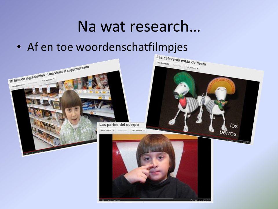Na wat research… Af en toe woordenschatfilmpjes