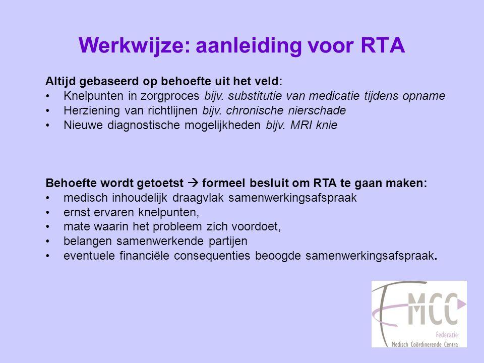 Werkwijze: aanleiding voor RTA