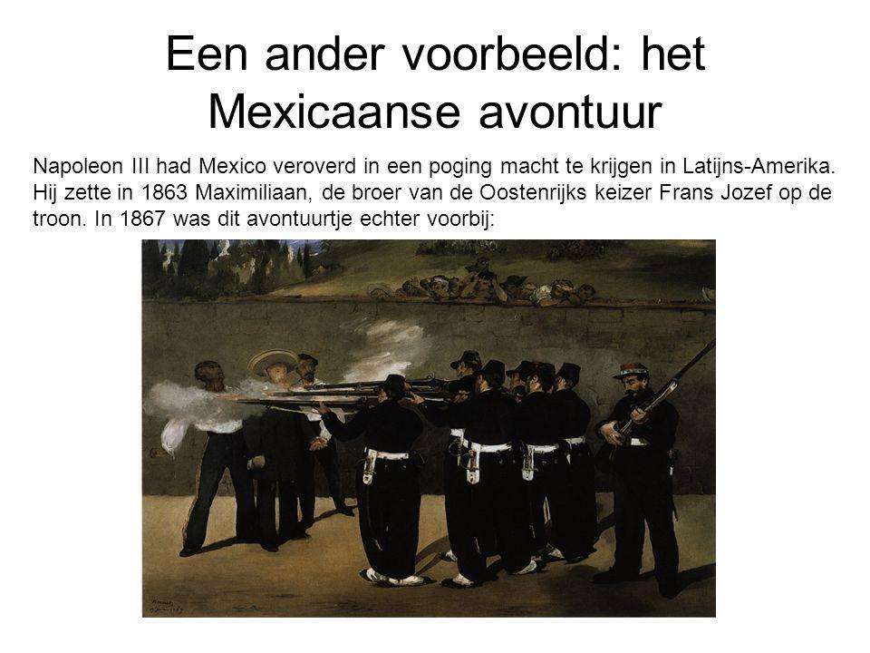 Een ander voorbeeld: het Mexicaanse avontuur