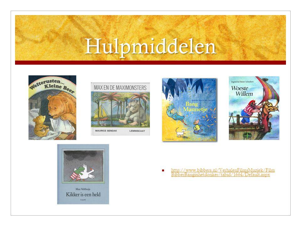 Hulpmiddelen http://www.bibbers.nl/VerhalenFilmsMuziek/Film BibberBanginhetdonker/tabid/1664/Default.aspx.